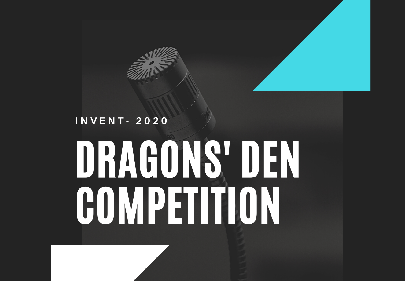 REGISTER TODAY -  2020 Dragons' Den Competition (Virtual)